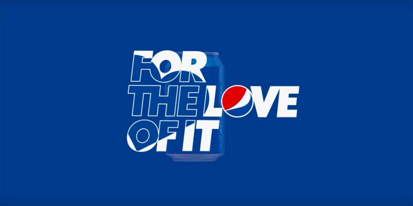 百事品牌重塑,广告口号由「Live for Now」改为「For The Love Of It」